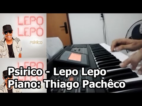 Psirico - Lepo Lepo (Teclado/Piano: Thiago Pachêco)