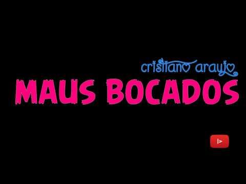Cristiano Araújo - Maus Bocados (Letra e Download)