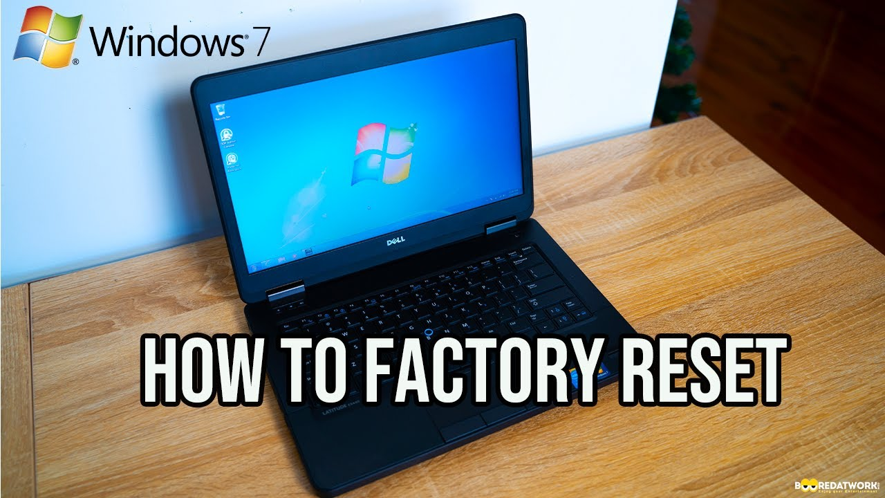 FACTORY RESET COMPUTER WINDOWS 7