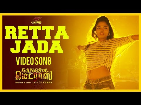 Retta Jeda Full Video Song - Gangs Of Madras - C V Kumar - Hari Dafusia - Ashok, Priyanka Ruth