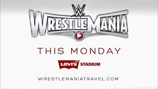 WrestleMania 31 California Dreamin' Travel Packages available this Monday!