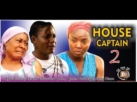 House Captain 2    - 2014 Latest Nigerian Nollywood Movie