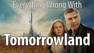 Everything Wrong With Tomorrowland In 18 Minutes Or Less