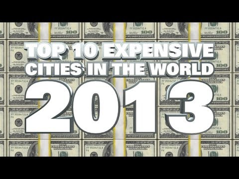 Top 10 Expensive Cities In The World 2013