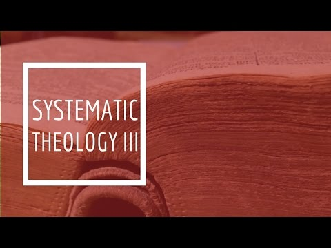 (13) Systematic Theology III - Angelology / The Fall of Angels