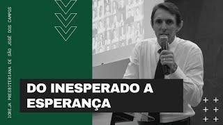 Do inesperada a esperanca