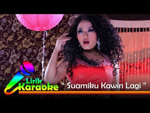 Siti Badriah - Suamiku Kawin Lagi - Video Lirik Karaoke Musik Dangdut Terbaru - NSTV