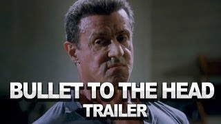 Bullet To The Head Trailer #1