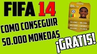 FIFA 14 Ultimate Team COMO CONSEGUIR 50.000-60.000