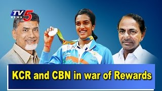 KCR and CBN War of Rewards for PV Sindhu..