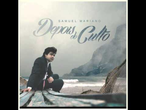 Samuel Mariano  O GRANDE 2015 CD Depois do Culto