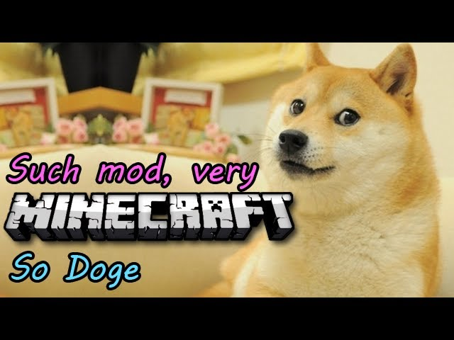 Such Minecraft Very Mod So Doge
