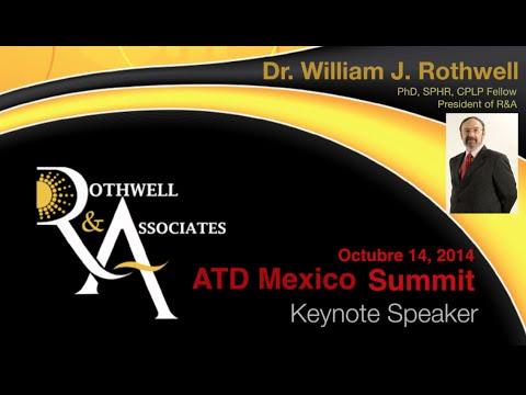 2014 ATD Mexico Summit: Keynote Speaker Dr. Rothwell