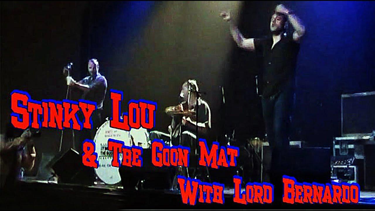 Stinky Lou Amp The Goon Mat With Lord Bernardo Talking Man