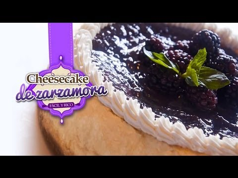 Cheesecake (Pastel de Queso con Zarzamora)