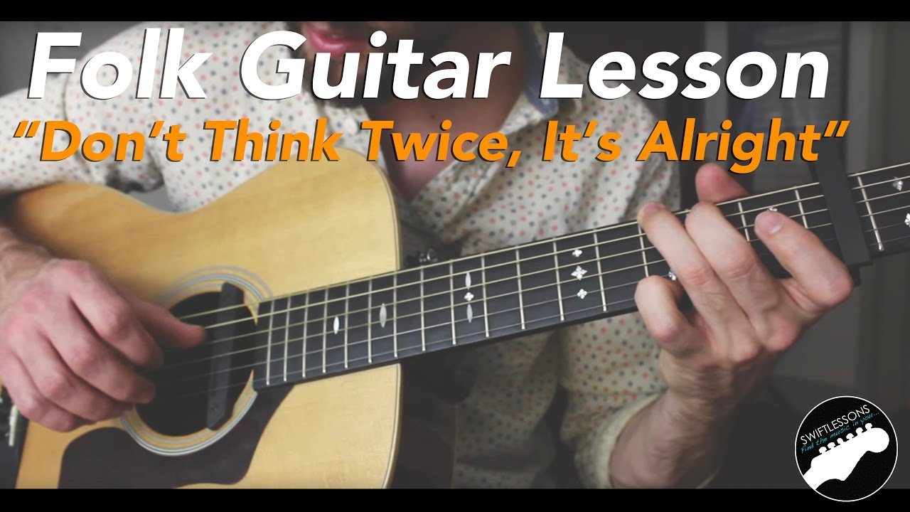"""Bob Dylan """"dont Think Twice, Its Alright"""" Folk Fingerstyle"""