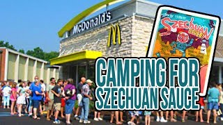 CAMPING AT THE RICK AND MORTY MC DONALD'S SZECHUAN SAUCE RELEASE