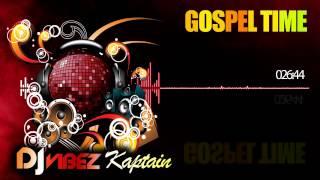 DJ Irie Kaptain Gospel Time Promo Mix (Dancehall Gospel