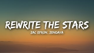 Zac Efron, Zendaya - Rewrite The Stars (Lyrics / Lyrics Video)