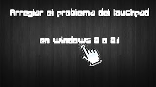 Problemas con touchpad en Windows 8