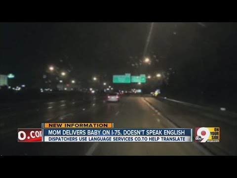 Mom delivers baby on I-75, doesn't speak English