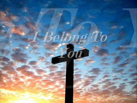 Hillsong - I belong to you.wmv