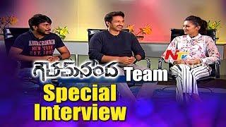 Goutham Nanda Movie Team Special Interview