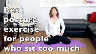 Best Posture Exercise For Hunchbacks, Or Else Kyphosis, Or
