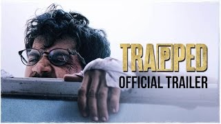 TRAPPED | Official Trailer | Rajkummar Rao