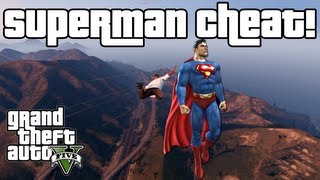 Grand Theft Auto 5: Superman Flying Cheat Code Tutorial