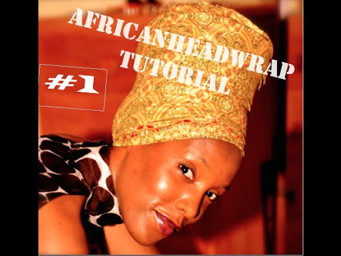 African Head Wrap Tuto//