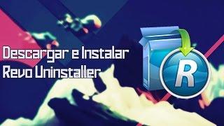 Video Tutorial Descargar E Instalar Revo Uninstaller Pro