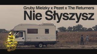 Gruby Mielzky feat. Pezet – Nie Słyszysz