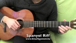 Spanyol Dal (Riff) Gitáron Www.GitarEgyetem.hu