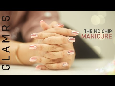 The No Chip Long Lasting Manicure Tutorial