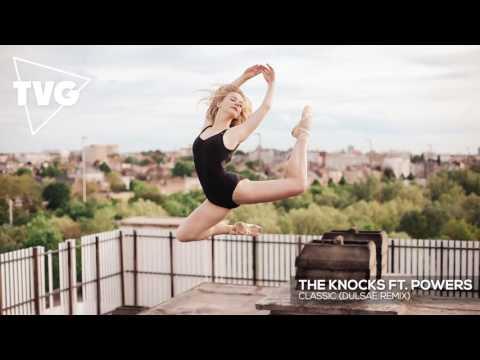The Knocks ft. POWERS - Classic (Dulsae Remix)