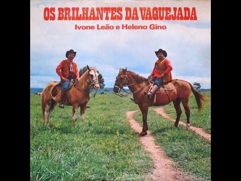 Ivone Leão e Heleno Gino Os Brilhantes das Vaquejadas (Vaquejada de peso) Com os reis do Sertão