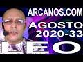 Video Horóscopo Semanal LEO  del 9 al 15 Agosto 2020 (Semana 2020-33) (Lectura del Tarot)
