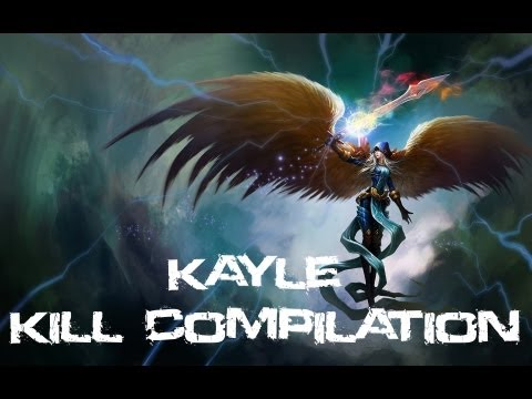 League Of Legends - Kayle Kill Compilation (Series Two)