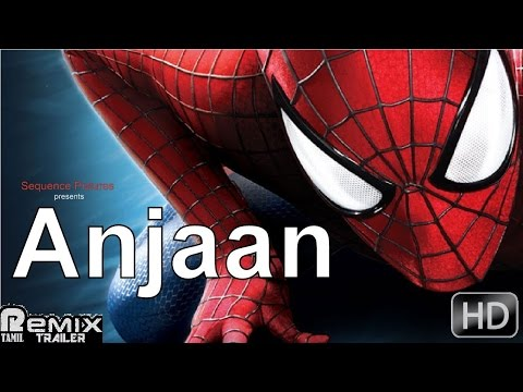 Anjaan - The Amazing Spider-Man -2  | Trailer Remix