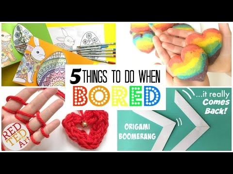 5 GREAT DIYs Things to Do When Bored - DIYs for boring days - Inexpensive, fun and easy