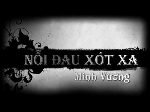 Nỗi đau xót xa - Minh Vương [ Video Lyrics Kara]