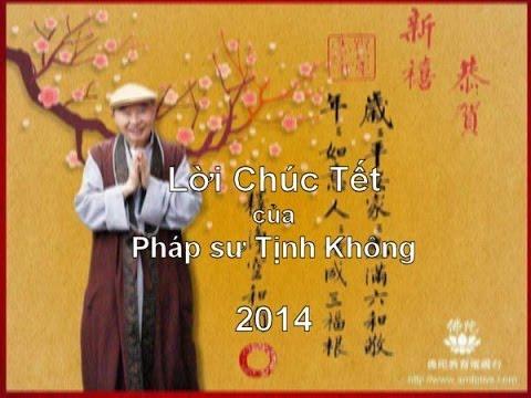 Lời Chúc Tết của Pháp sư Tịnh Không 2014