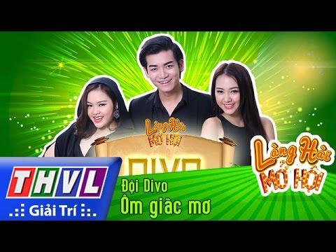 THVL l Làng hài mở hội - Tập 6: Ôm giấc mơ - Đội Divo