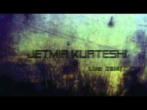 JeTmir KurTeshi - Live 2014/2 HiT !