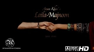 Laila - Majnoon - Afghan Love Story Movie - Full Length Movie