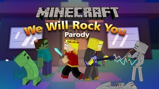 """We Will Find You"" Minecraft Parody Of We Will Rock You By"