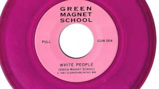 Green Magnet School - White People (Sonic Bubblegum 7, 1991) view on youtube.com tube online.