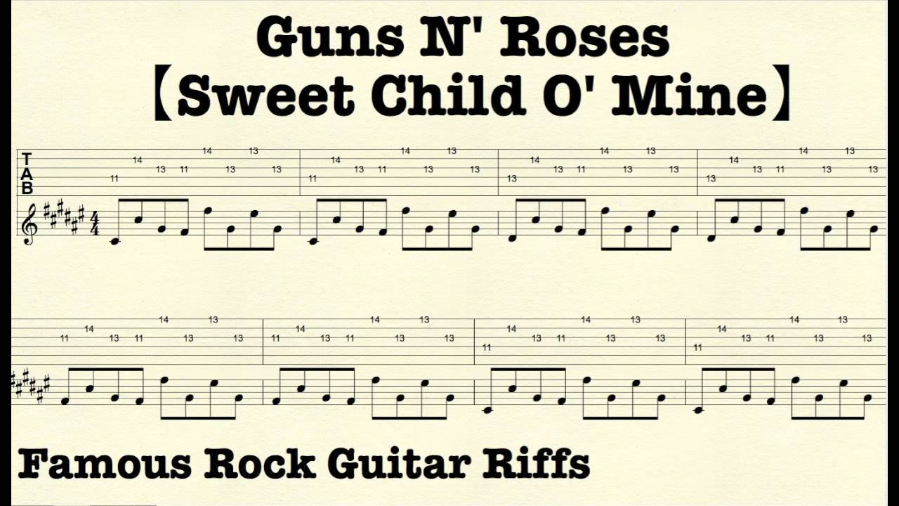 Famous Rock Guitar Riffs with TABsu3010Sweet Child Ou0026#39;Mineu3011Gunsu0026#39;Nu0026#39;Roses - YouTube