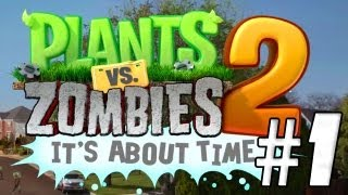 AL ATAQUE!! Plantas Vs Zombies 2: It´s About Time #1